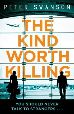 Cover image for The Kind Worth Killing
