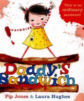 Daddy's Sandwich