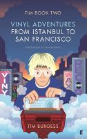 Vinyl Adventures From Istanbul to San Francisco