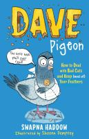 Dave Pigeon's Book on How to Deal With Bad Cats and Keep (most Of) Our Feathers