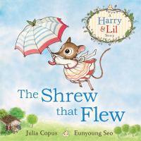 The Shrew That Flew