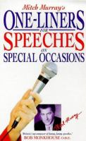 Mitch Murray's One-liners for Speeches on Special Occasions