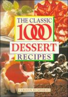 The Classic 1000 Dessert Recipes