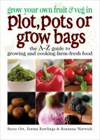 Grow your Own Fruit & Veg in Plot, Pots or Growbags