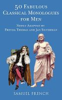 50 Fabulous New Classical Monologues for Men