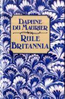Rule Britannia : A Novel