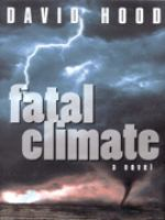 Fatal Climate