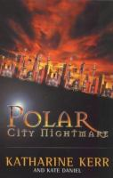 Polar City Nightmare