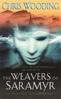 Weavers of Saramyr