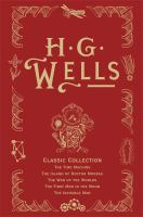 H. G. Wells Classic Collection 1