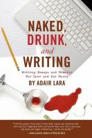 Naked, Drunk, and Writing