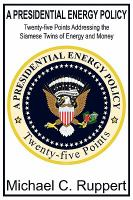 A Presidential Energy Policy