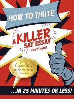 How to Write A Killer SAT Essay in 25 Minutes or Less