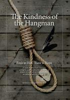 The Kindness of the Hangman