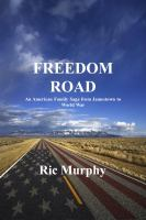 Freedom Road: An American Family Saga From Jamestown To World War
