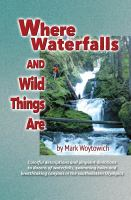 Where Waterfalls and Wild Things Are