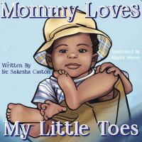 Mommy Loves My Little Toes