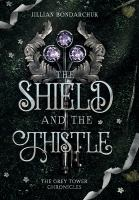 THE SHIELD AND THE THISTLE