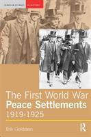 The First World War Peace Settlements, 1919-1925
