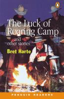The Luck of Roaring Camp and Other Stories