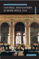The Longman Companion to Central and Eastern Europe Since 1919