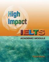 High Impact IELTS Academic Module