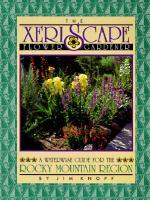 The Xeriscape Flower Gardener