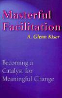 Masterful Facilitation