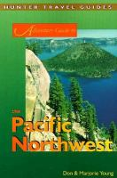 Adventure Guide to the Pacific Northwest (Adventure Guide Series)