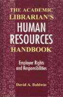 The Academic Librarian's Human Resources Handbook