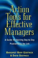 Action Tools for Effective Managers: A Guide for Solving Day-to-day Problems on the Job