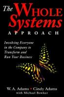 The Whole Systems Approach