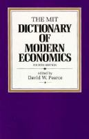 The MIT Dictionary Of Modern Economics
