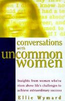 Conversations With Uncommon Women