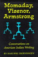 Momaday, Vizenor, Armstrong