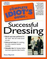 The Complete Idiot's Guide to Successful Dressing