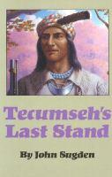 Tecumseh's Last Stand