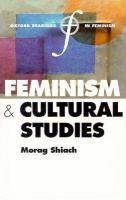 Feminism and Cultural Studies (Oxford Readings in Feminism)