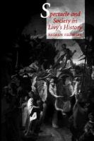 Spectacle And Society In Livy's History