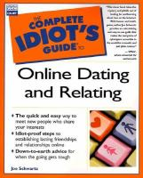 The Complete Idiot's Guide To Online Dating And Relating