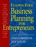 Leading Edge Business Planning for Entrepreneurs