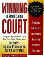 Winning in Small Claims Court