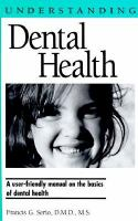 Understanding Dental Health