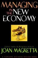 Managing in the New Economy (Harvard Business Review Book Series)