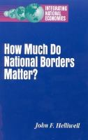 How Much Do National Borders Matter? (Integrating National Economies)