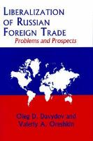 Liberalization Of Russian Foreign Trade