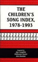 The Children's Song Index, 1978-1993