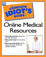 The Complete Idiot's Guide to Online Medical Resources