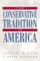 The Conservative Tradition In America