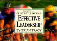 Great Little Book on Effective Leadership (Successories)